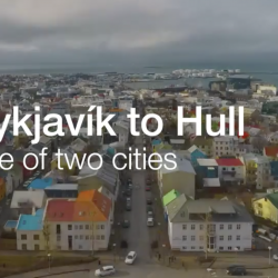 Reykjavík to Hull: A tale of two cities